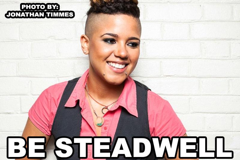 Be Steadwell, Washington DC Artist, Interview