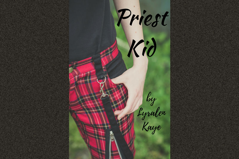 EXCERPT: Priest Kid by Lyralen Kaye